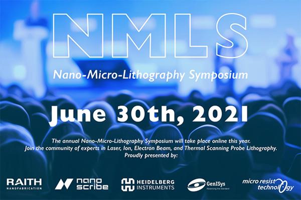 NMLS Nano-Micro-Lithography Symposium, June 30th, 2021